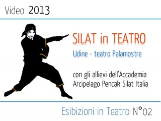 video Silat in Teatro Palamostre Udine